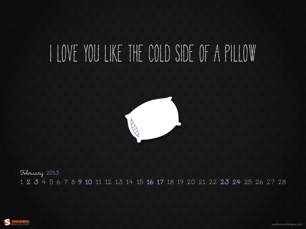 february-13-like_the_cold_side_of_a_pillow__56-calendar-1920x1440